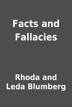 Facts and Fallacies by Rhoda and Leda…