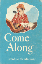 Come Along (Reading for Meaning) by Paul…