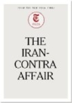 The Iran-Contra Affair by The New York Times