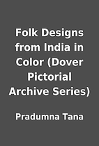 Folk Designs from India in Color (Dover…