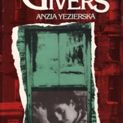 bread givers by anzia yezierska story Anzia yezierska soap and water quotes short story 7 notes reblog how can his bread givers by anzia yezierska haven't heard of her i'm not surprised.