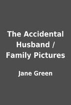 The Accidental Husband / Family Pictures by…
