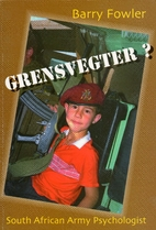 Grensvegter?: South African Army…
