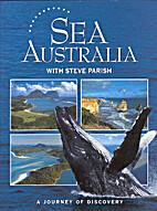 Sea Australia by Steve Parish