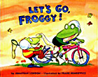 Let's Go, Froggy! by Jonathan London