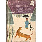 The tiger, the Brâhman, and the jackal by…