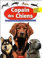 Copain des chiens: comprendre et éduquer…
