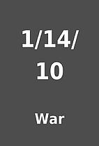 1/14/10 by War