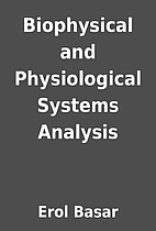 Biophysical and Physiological Systems…