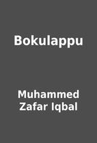 Bokulappu by Muhammed Zafar Iqbal