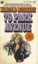 79 Park Avenue by Harold Robbins
