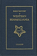 Early History of Western Pennsylvania by I.…