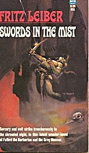 Swords in the Mist: Fafhrd and the Gray…