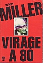 Virage à 80 by Henry Miller