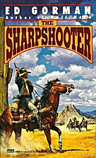 The Sharpshooter by Ed Gorman