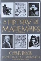 A History of Mathematics by Carl B. Boyer