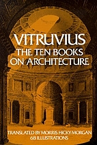 Ten Books on Architecture by Vitruvius…