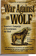 War Against the Wolf: America's Campaign to…