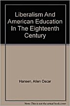 Liberalism and American education in the…