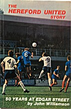 The Hereford United story: 50 years at Edgar…