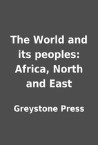 The World and its peoples: Africa, North and…