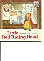 Little Red Riding Hood by William Pène du…