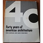Forty Years of American Architecture…