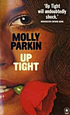Up Tight by Molly Parkin