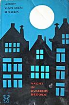 Nacht in duizend bedden by Joop van den…