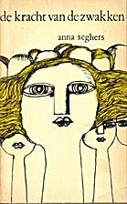 De kracht van de zwakken : verhalen by Anna…