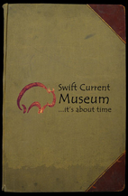 Subject File: UFR by Swift Current Museum