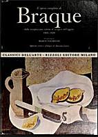 L'opera completa di Braque dalla…