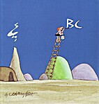 B.C., a B.C. Collection by Johnny Hart