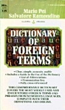 Dictionary of Foreign Terms by Mario Pei