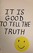 It Is Good to Tell the Truth by Lynda Baker