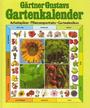 Gärtner Gustavs Gartenkalender - Gustav. Schoser