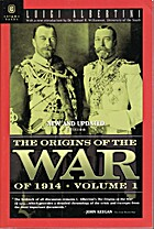 The origins of the War of 1914, Volume 1 by…