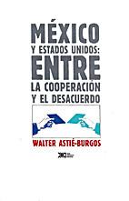 Mexico y Estados Unidos: Entre la…