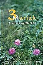 hiru mariak by arantza urretabizkaia