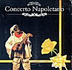Concerto Napoletano. by Italia. Fonotil…