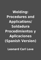 Welding: Procedures and Applications/…