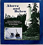 Above and Below: Lighthouses and Shipwrecks…