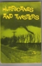Hurricanes and Twisters by R. Irving