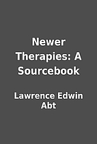 Newer Therapies: A Sourcebook by Lawrence…