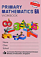 Primary Mathematics 6A by Primary…