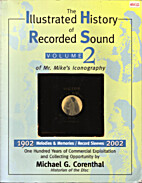 The illustrated history of recorded sound:…