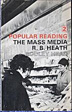 Popular reading (Mass media; 2) by R.B.…