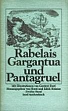 Gargantua e Pantagruele Vol II by François…
