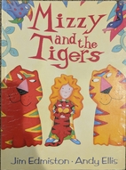 Mizzy and the Tigers by Jim Edmiston