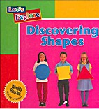 Discovering Shapes (Let's Explore) by…